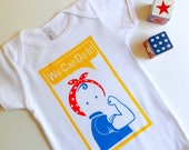 We Can Do It Baby Bodysuit / Onesie. Rosie the Riveter. Hand Screen Printed. 100% Cotton