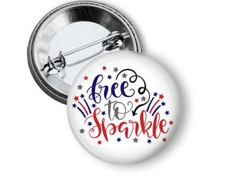Patriotic Button, Sparkler Alternative, July Fourth, 4th of July, Land of the Free, July 4th, Summer BBQ, Declaration of Independence