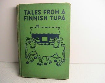 Book, Tales From A Finnish Tupa Vintage Book, 1936