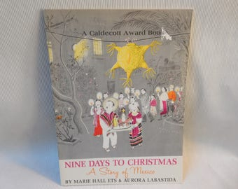 Nine Days to Christmas, A Story of Mexico, Caldecott Award Book for 1960