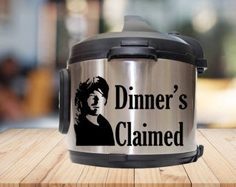 Instant pot Decal, dinners claimed, daryl, IP decal, crock pot decal, pressure cooker