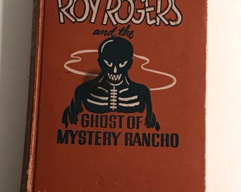 10% off valentines sale!!!!!1950 roy rogers ghost of mystery rancho hardcover