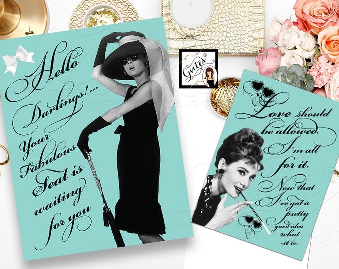 Bridal Shower Audrey Hepburn quote and party signs, darlings your fabulous seat, happy girls, printable party signs, 8x10 & 5x7 {Set of 2}