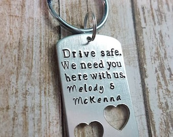 Drive Safe. We need you here with us. Personalised Hand stamped personalised Keychain