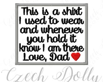 This is a shirt I used to wear Love Dad w/ Heart Iron On or Sew On Patch Memorial Memory Patch for Shirt Pillows