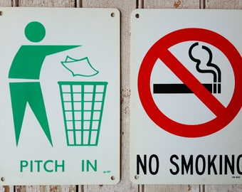 Vintage Signs Pitch In No Smoking Signs Plastic Set of two