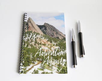 Adventure Awaits Notebook, Mountain Journal, Flatirons Notebook, Travel Quote, Writing Journal, Hiker Gift, Colorado Gift Boulder Notebook