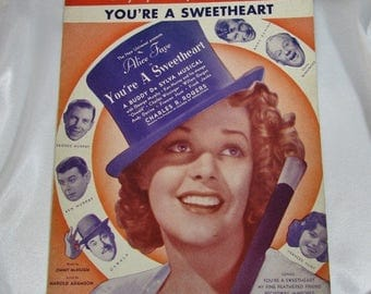 You're a Sweetheart Sheet Music, by McHugh and Adamson, A Buddy De Sylva Musical, Alice Faye, Charles R. Rogers, 1930s 1937