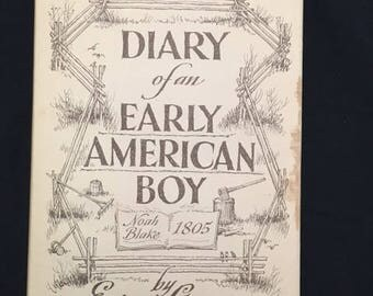 Vintage Book: Diary of An Early American Boy Noah Blake 1805 By Eric Sloane (1962 Hardcover)