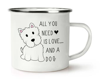 All You Need Is Love And A Dog Retro Enamel Mug Cup