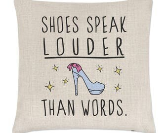 Shoes Speak Louder Than Words Linen Cushion Cover