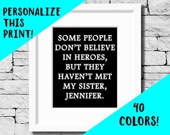 Custom Sister Quote, Custom Sister Gift, Sister Quote, Hero Sister, Quotes About Sisters, Sister Prints, Sister Quotes, Sister Birthday Gift