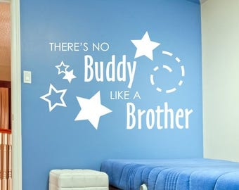 SUMMER SALE - There's no buddy like a brother - Vinyl Wall Decal (Interior & Exterior Available) - Boys room decor, Boys Vinyl Sticker, Brot