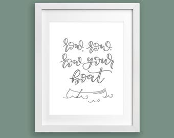 Home Decor Print - Row, Row, Row Your Boat | Nursery Decor, Hand Lettering, Nursery Rhymes, Baby Gift, Baby Shower