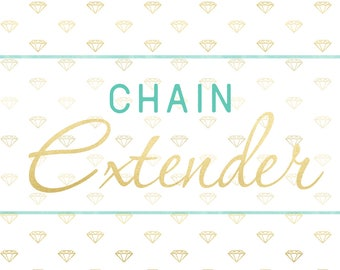 Chain Extender Add On
