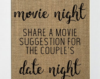 Movie Night Date Night - BURLAP SIGN 5x7 8x10 - Rustic Vintage/Wedding Decor/Love House Sign