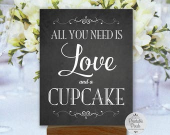 Love and a Cupcake Sign, Chalkboard Style, Printable, Wedding Sign (#CC11C)