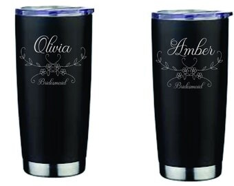 bridesmaid  gift, metal tumbler, engraved tumbler, personalized tumbler, bridesmaid tumbler, BT002