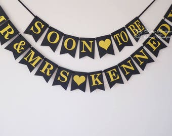 Wedding decor Soon to be Mr and Mrs bunting personalised, Winter bridal shower, New Year engagement, gold, black