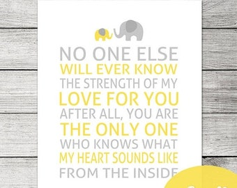 50% OFF Yellow and Grey Nursery Quote Printable / No One Else Will Ever Know the Strength of My Love for You / Yellow and Grey Nursery Wall