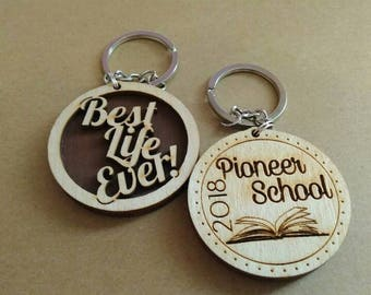Pioneer School / Best Life Ever Key chain