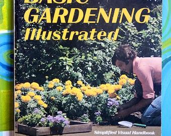 Vintage Sunset Press Basic Gardening illustrated 1979
