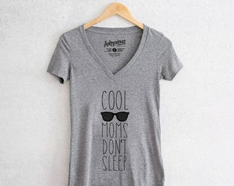 Cool Moms Don't Sleep - Tri-Blend Deep V Grey - cool mom, New mom gift, Gift for Her, Workout T-shirt, Mom Gift, New Mom