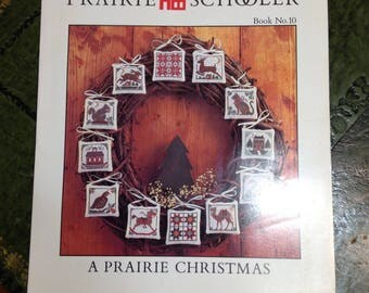Vintage 1985   -  Counted Cross Stitch Pattern - The Prairie Schooler A Prairie Christmas- Book No. 10 - (OOP) - Graph/Chart