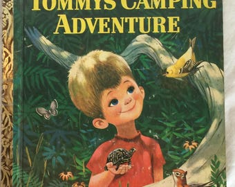 Tommy's Camping Adventure; 1962; A  Edition; Little Golden Book; Very Good Condition