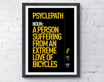 Cycling motivational print poster Psyclepath
