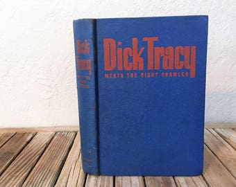 Vintage 1945 Book Titled Dick Tracy Meets The Night Crawler