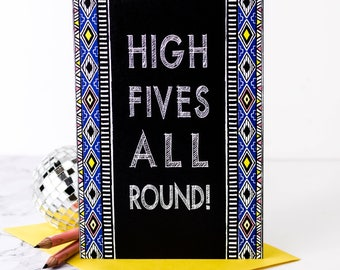 High Fives All Round! Card; Congratulations Card; Celebration Card; Congrats; Well Done Card; GC519