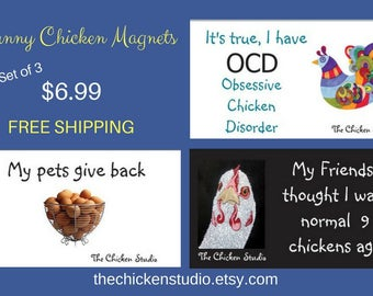 Chicken Magnets, FREE SHIPPING, Chicken decor, Set of 3, funny chicken magnets, Chicken lovers