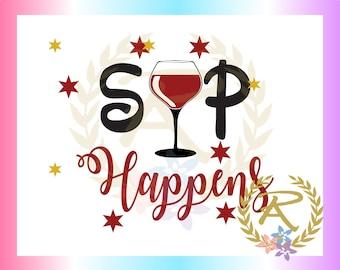 Sip Happens (SVG, DXF, EPS)