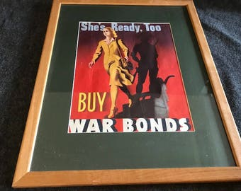Authentic She's Ready Too WWII War Bonds poster