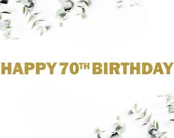 HAPPY 70TH BIRTHDAY! (F5) - glitter banner / party decor / seventy / photo booth / backdrop / decoration