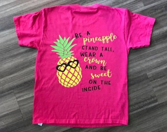 Be A Pineapple Shirt