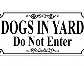 """Large Size - Laser Engraved """"Dogs In Yard Do Not Enter"""" Sign"""