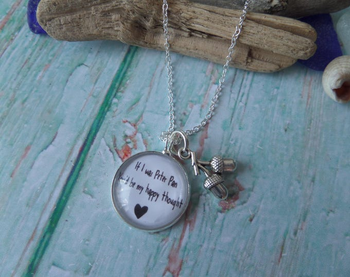 "PETER PAN inspired 20mm Glass Dome Necklace ""if i was peter pan you'd be my happy thought"" fan gift jewellery, xmas stocking, valentines, UK"