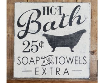 Hot Bath 25 cents Soap and Towels Extra, 11 x 11 Sign, Hand painted Sign, Bathroom Sign, Old Fashioned sign, Vintage Bathroom, Bathroom