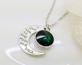 I love you to the moon and back necklace, Emerald May Birthstone Necklace Gift