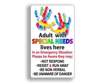 Adult Special Needs Lives Here Sticker Home Alert Safety 911 Rescue Window Door Decal