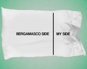 Bergamsco Pillow Case - Bergamsco gifts - Bergamsco Side- My Side