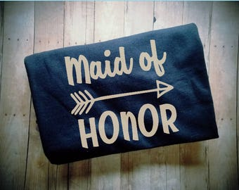 Maid of Honor with Arrow Women's TShirt - Bridal Party Clothing - Maid Of Honor Gift - Bridesmaid Shirt - Bachelorette Clothing