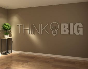 Think Big, Office, Wall, Art, Decor, 3D, PVC, Typography, Inspirational, Motivational, Work, Sucess, Decals, Stickers - SKU:THBI