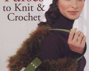 100 Purses to Knit & Crochet - eBook - Instant download - PDF file