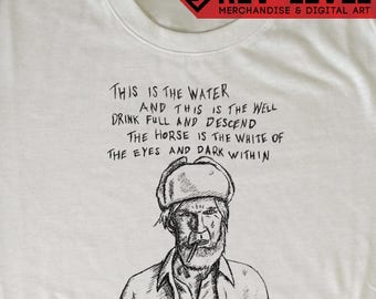"Twin Peaks ""This Is The Water, This Is The Well"" Sketch T-Shirt - David Lynch Creepy Charcoal Man Tee by Rev-Level"