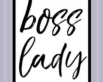 Boss Lady | Typography | Quote Print