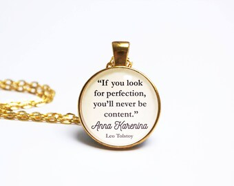 Anna Karenina Quote Pendant. Leo Tolstoy Quote Necklace. Look For Perfection. Never Be Content. Vintage Book Jewellery. Literary Gift