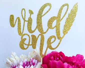 Wild one cake topper | Boho chic cake topper | Bohemian chic | Wild one party | First birthday cake topper | One cake topper | Two wild